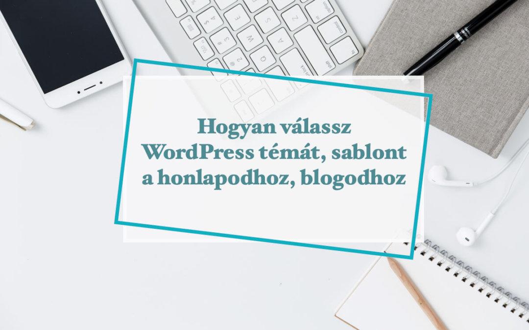 Hogyan válassz WordPress témát?